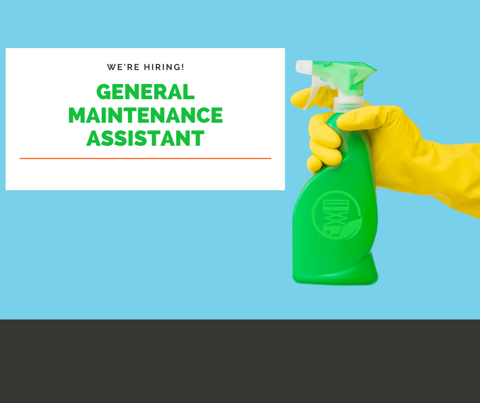 Now Hiring General Maintenance Assistant!